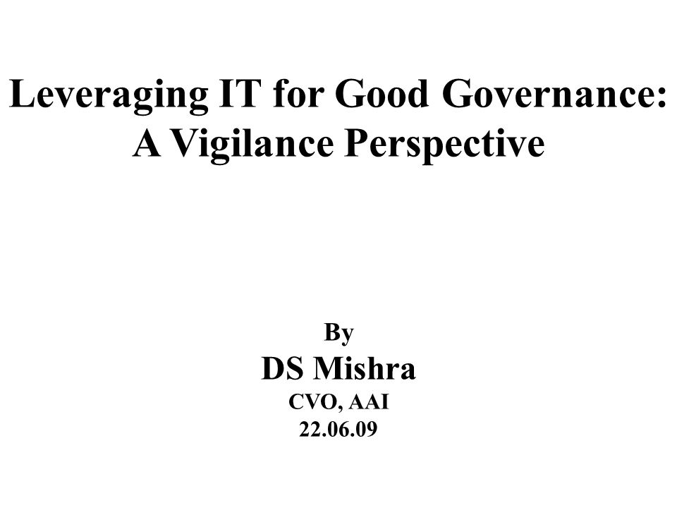 What is Good Governance .Key factors : accountability, transparency, fairness, equity and ethics.