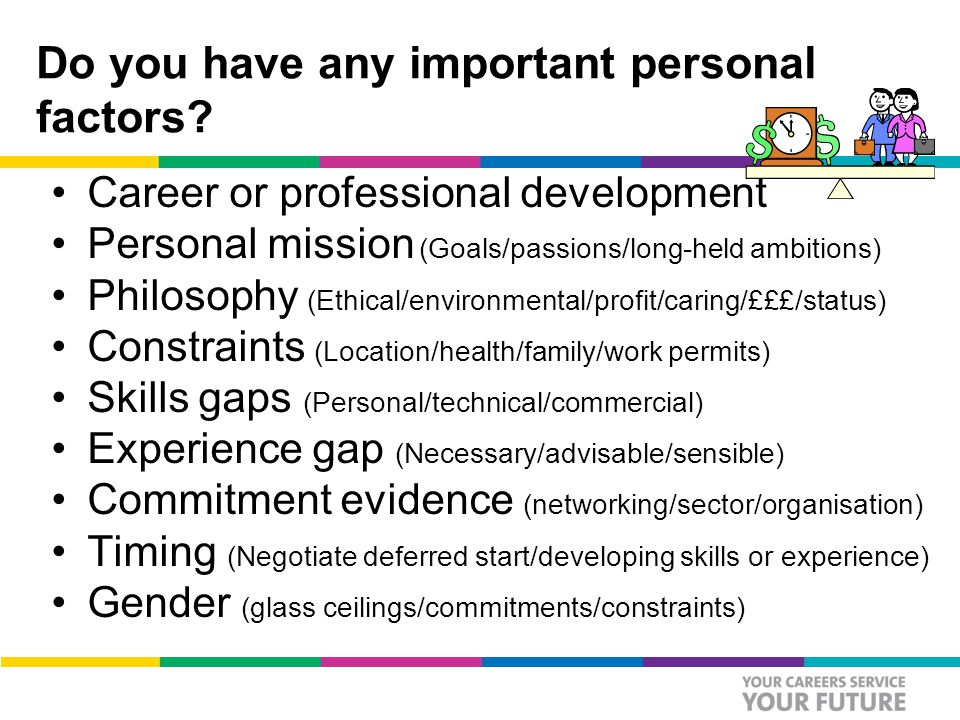 Do you have any important personal factors.