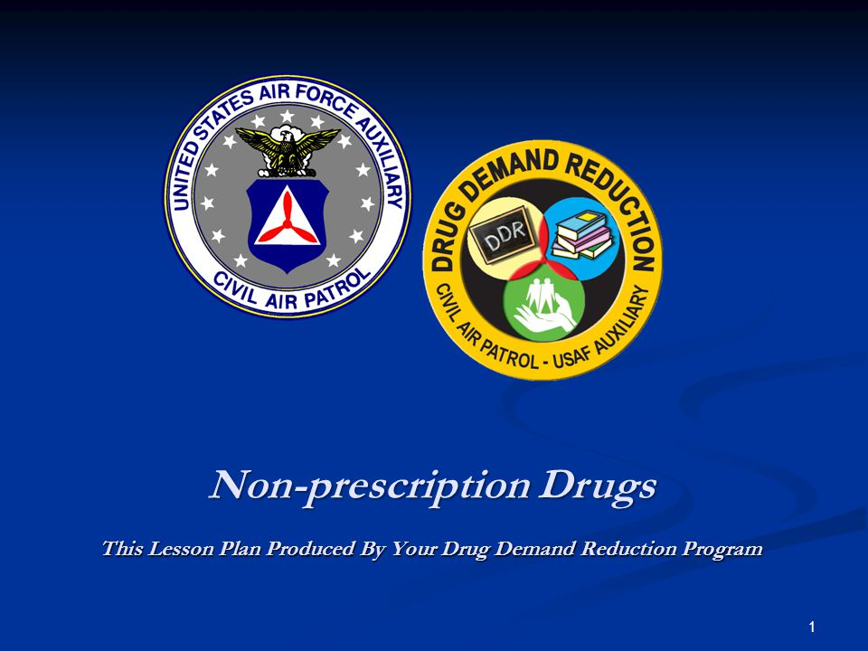 Non-prescription Drugs This Lesson Plan Produced By Your Drug Demand Reduction Program 1