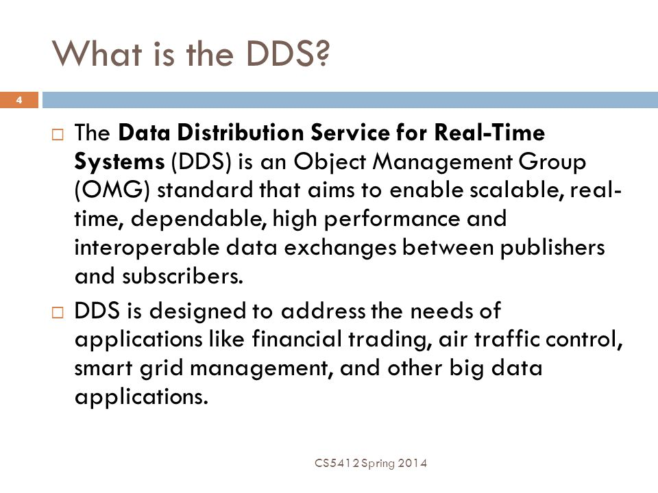 What is the DDS.