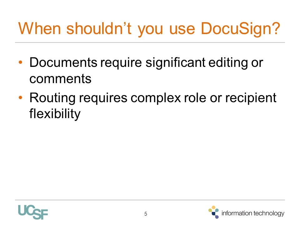 When shouldn't you use DocuSign.