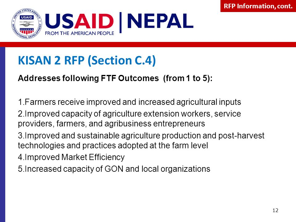 KISAN 2 RFP (Section C.4) Addresses following FTF Outcomes (from 1 to 5): 1.Farmers receive improved and increased agricultural inputs 2.Improved capa