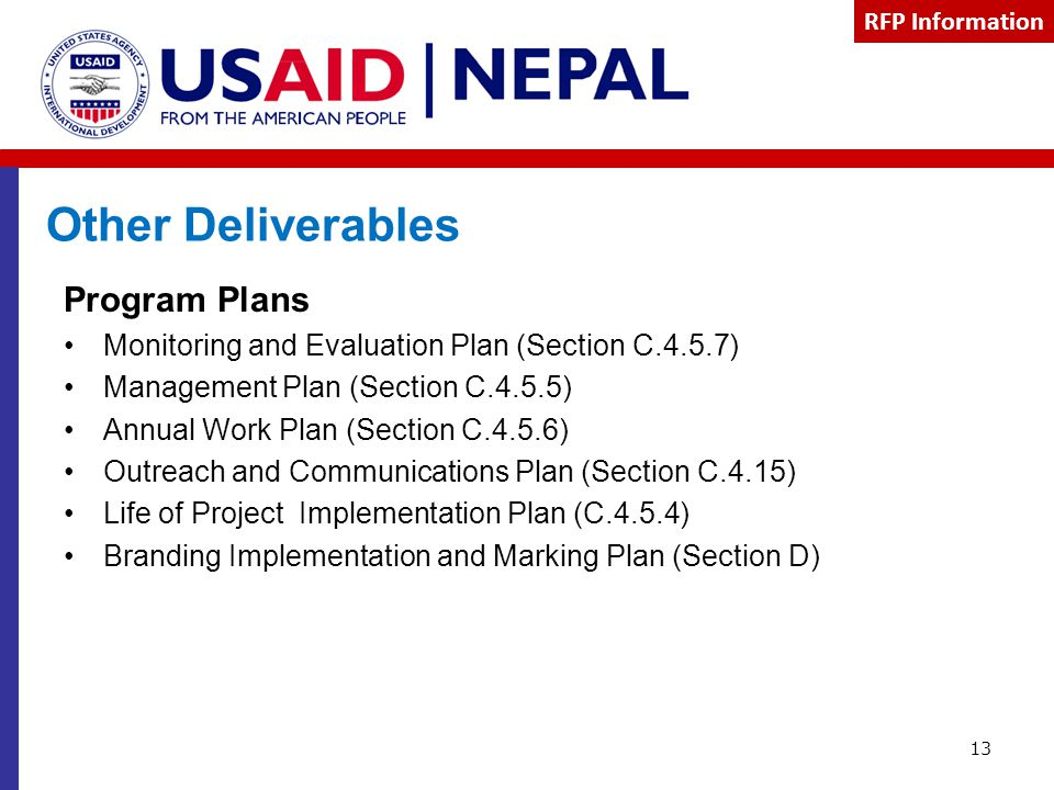 Other Deliverables Program Plans Monitoring and Evaluation Plan (Section C.4.5.7) Management Plan (Section C.4.5.5) Annual Work Plan (Section C.4.5.6)