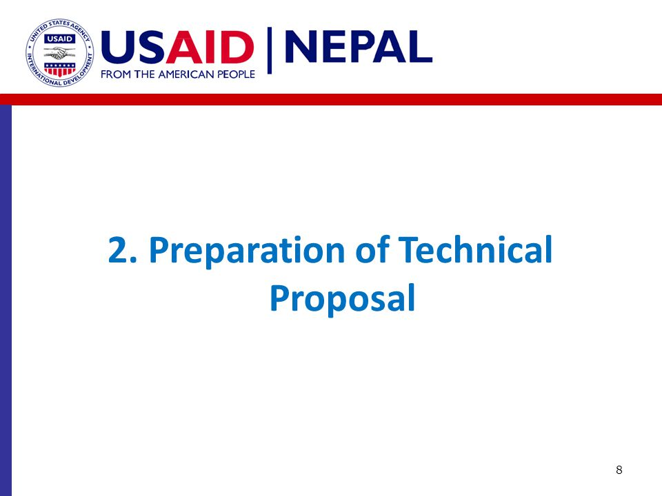 2. Preparation of Technical Proposal 8