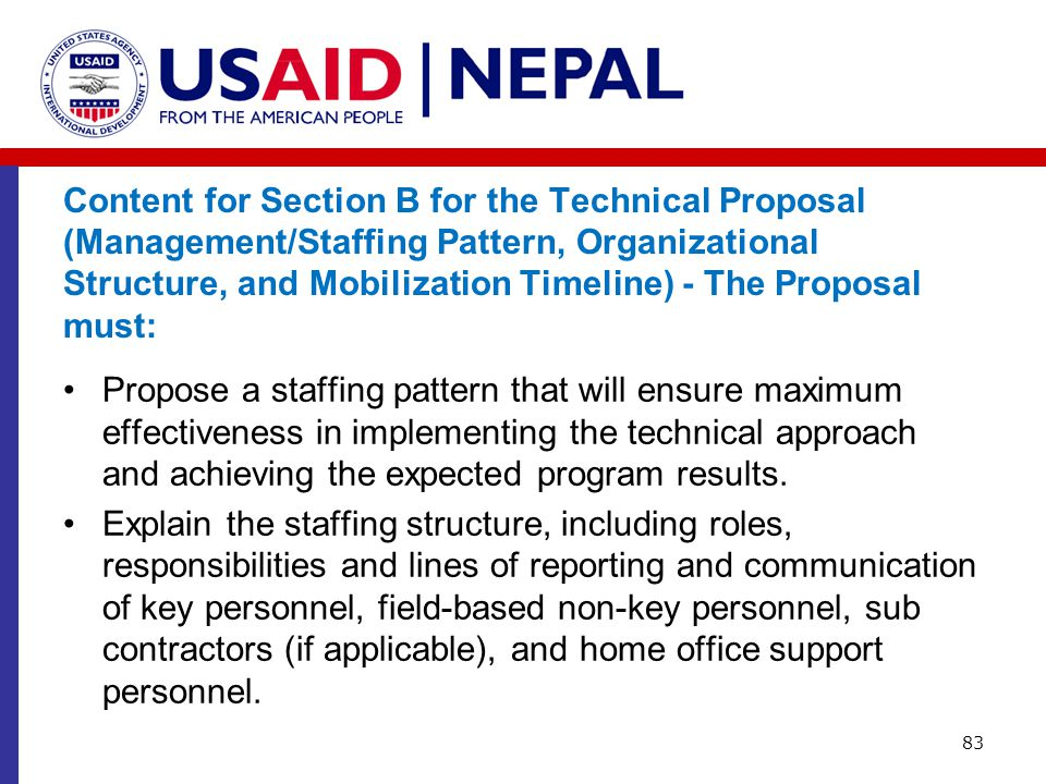 Content for Section B for the Technical Proposal (Management/Staffing Pattern, Organizational Structure, and Mobilization Timeline) - The Proposal mus