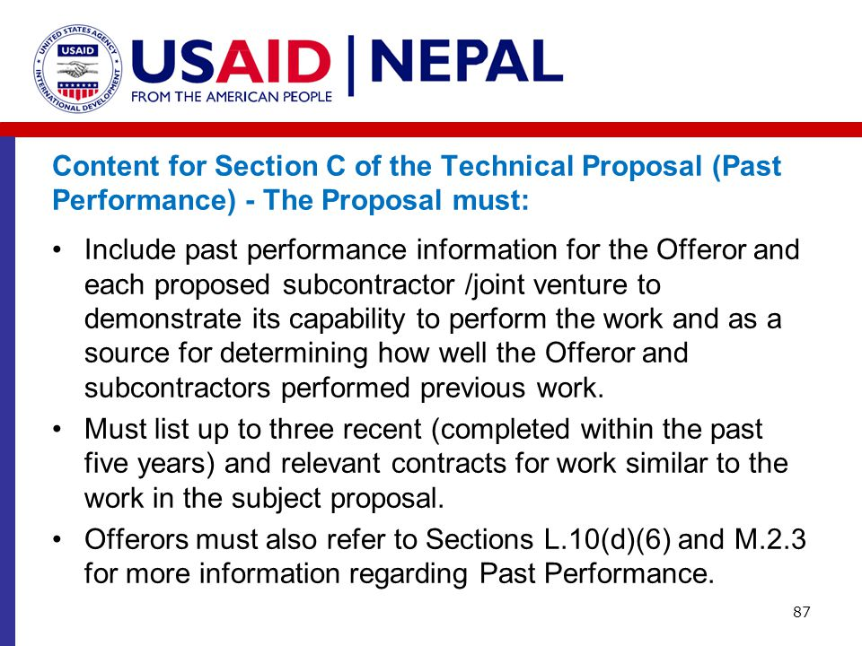Content for Section C of the Technical Proposal (Past Performance) - The Proposal must: Include past performance information for the Offeror and each