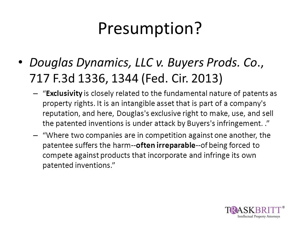 Presumption. Douglas Dynamics, LLC v. Buyers Prods.