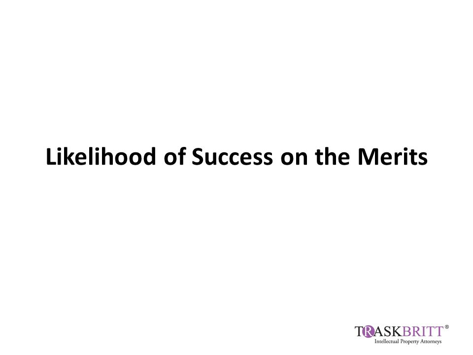 Likelihood of Success on the Merits