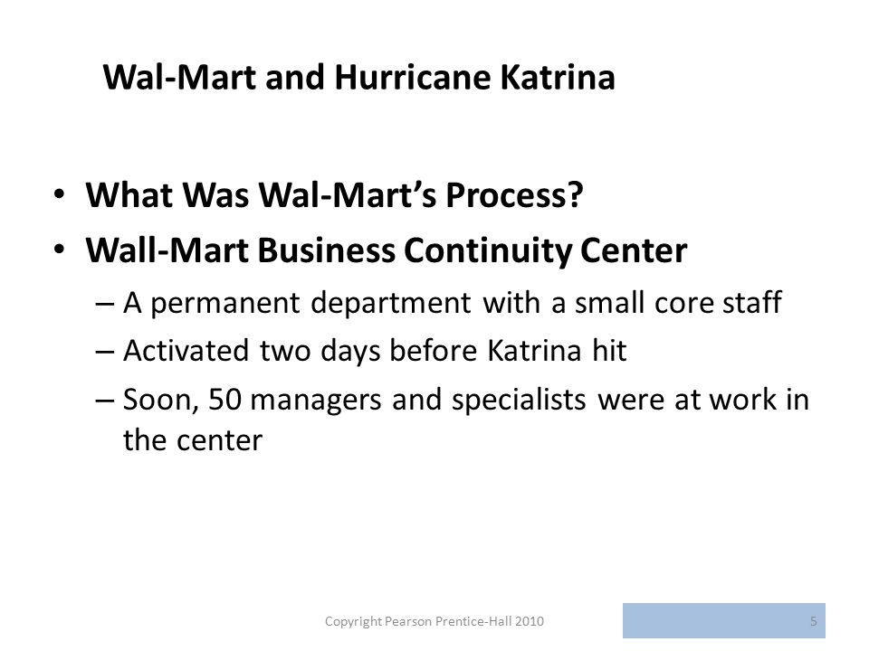 Wal-Mart and Hurricane Katrina What Was Wal-Mart's Process.