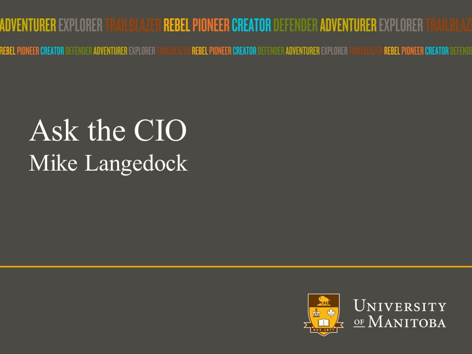 42 Ask the CIO Mike Langedock