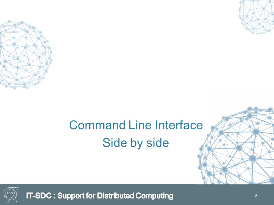 8 Command Line Interface Side by side
