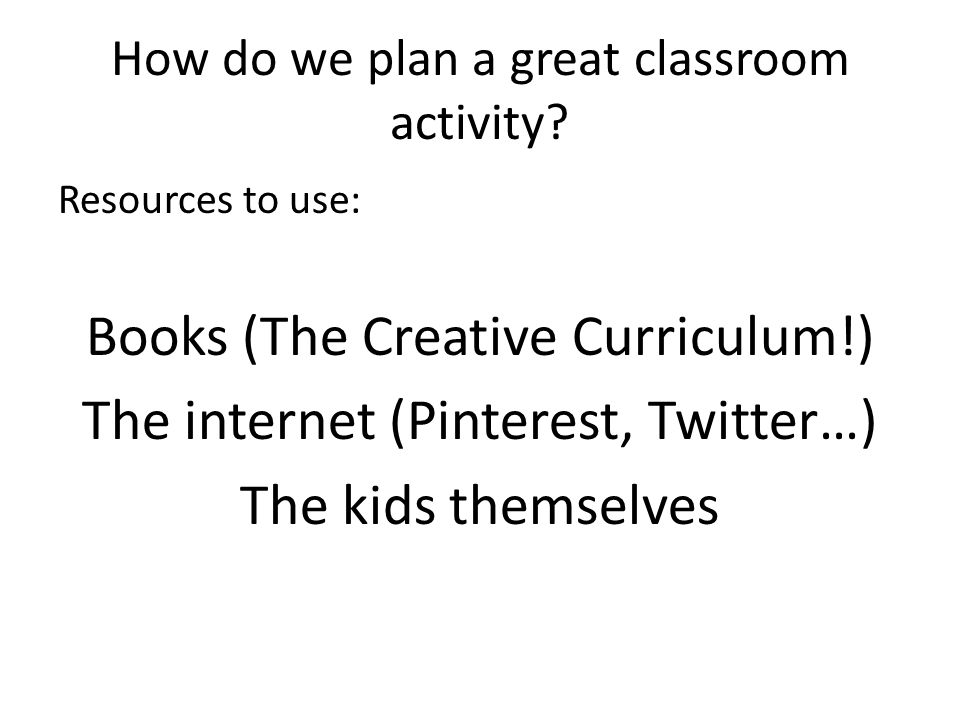 How do we plan a great classroom activity.