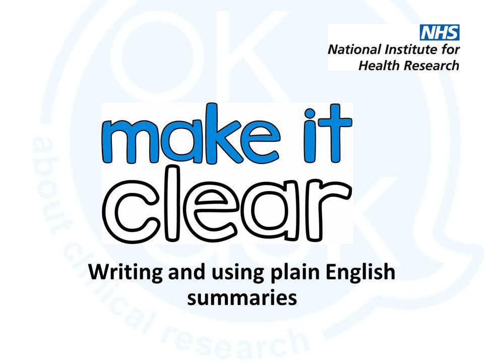 Writing and using plain English summaries