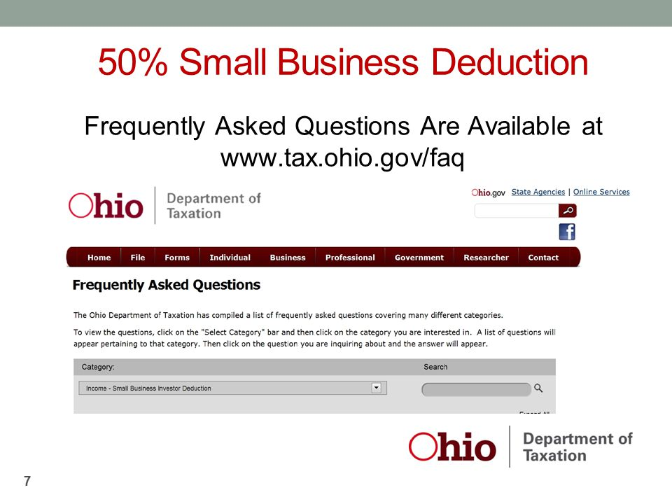 50% Small Business Deduction Frequently Asked Questions Are Available at www.tax.ohio.gov/faq 7