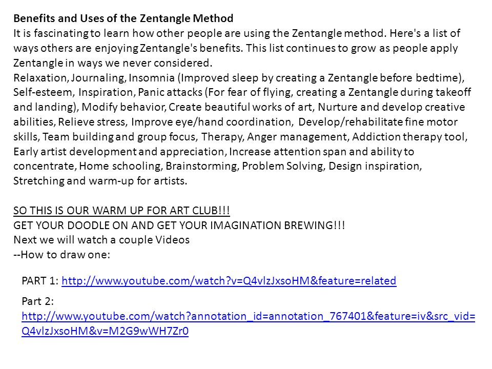 Benefits and Uses of the Zentangle Method It is fascinating to learn how other people are using the Zentangle method.