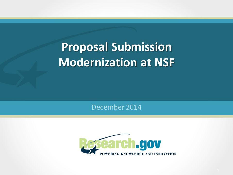 Proposal Submission Modernization at NSF December 2014 1