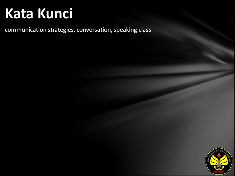 Kata Kunci communication strategies, conversation, speaking class