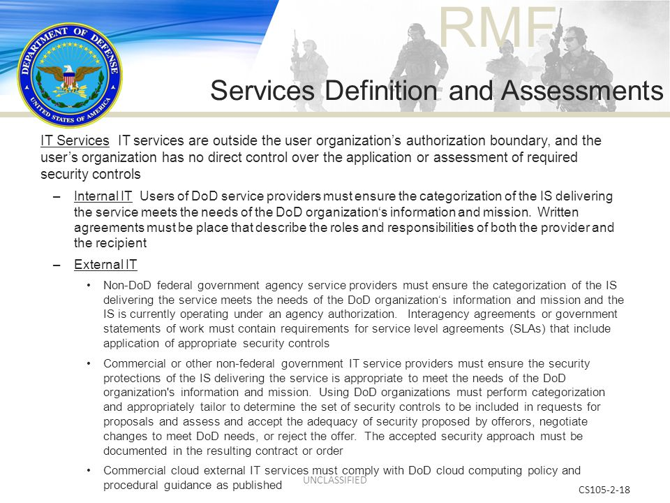RMF CS105-2-18 IT Services IT services are outside the user organization's authorization boundary, and the user's organization has no direct control o