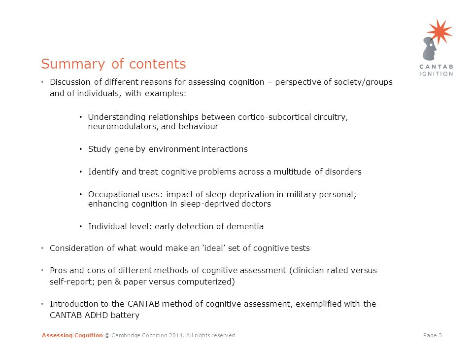 Assessing Cognition © Cambridge Cognition 2014.All rights reservedPage 14 Why assess cognition.