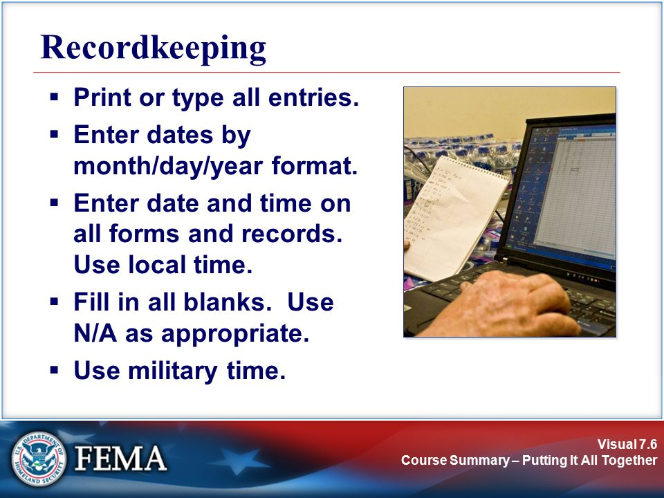 Visual 7.6 Course Summary – Putting It All Together Recordkeeping  Print or type all entries.