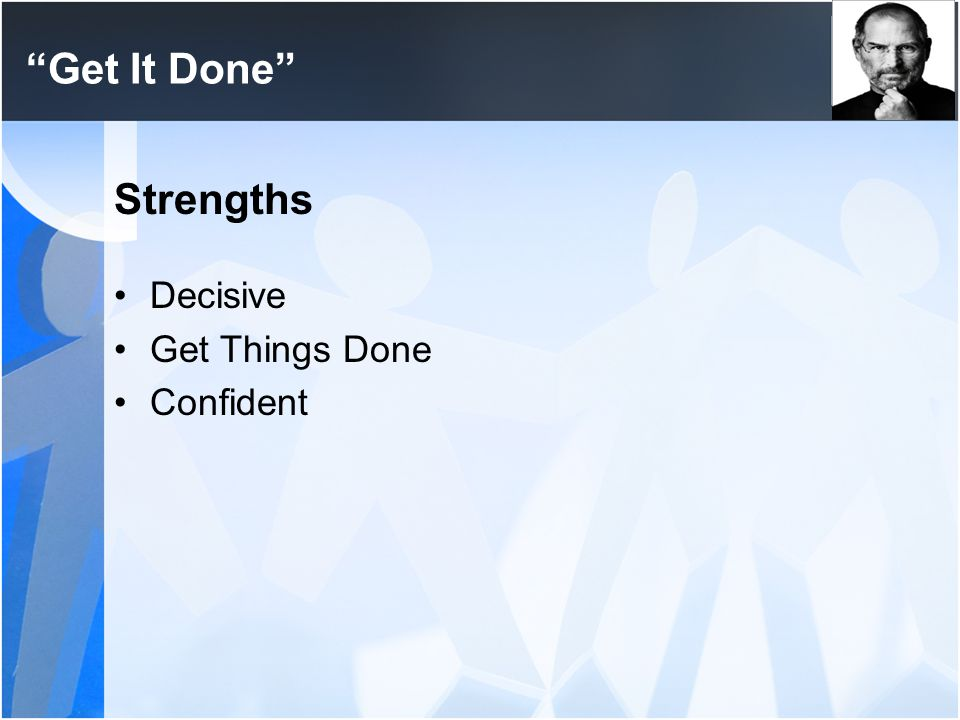 """Get It Done"" Strengths Decisive Get Things Done Confident"