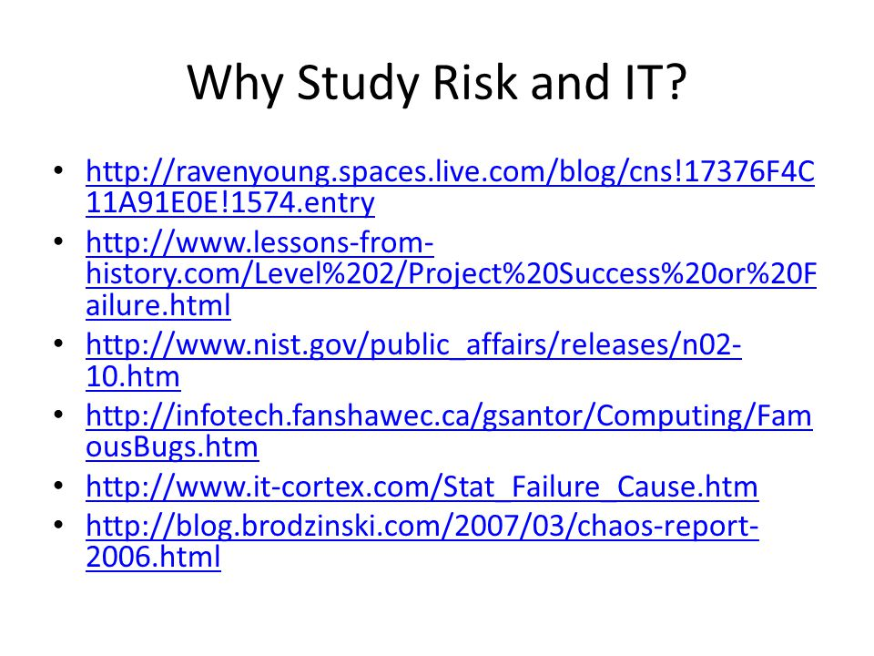 Why Study Risk and IT.
