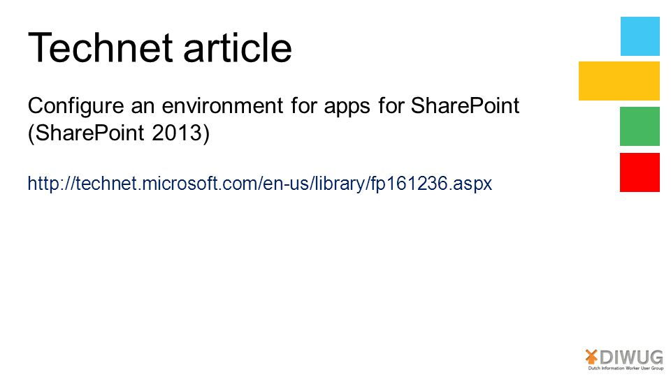 Technet article Configure an environment for apps for SharePoint (SharePoint 2013) http://technet.microsoft.com/en-us/library/fp161236.aspx