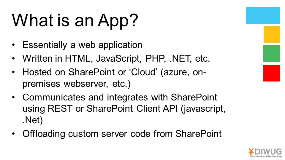 What is an App.Essentially a web application Written in HTML, JavaScript, PHP,.NET, etc.