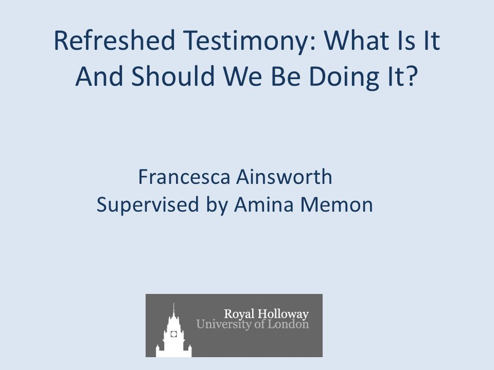 Refreshed Testimony: What Is It And Should We Be Doing It.