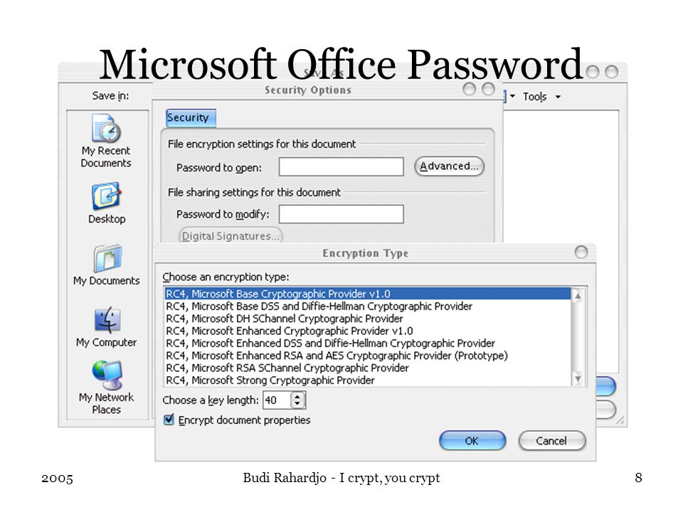 2005Budi Rahardjo - I crypt, you crypt8 Microsoft Office Password