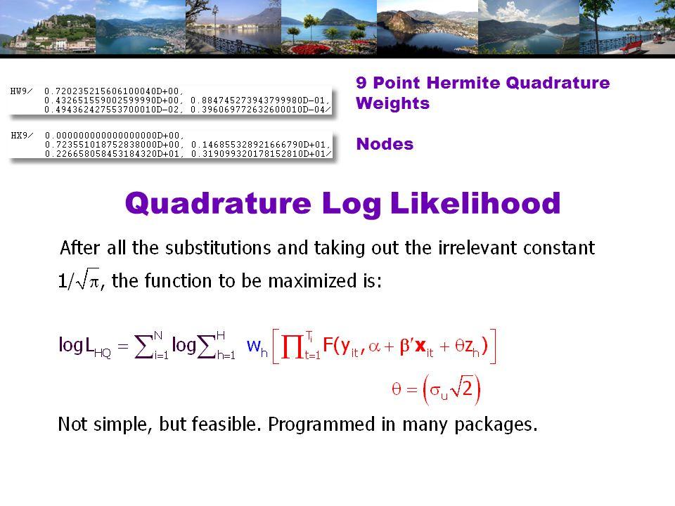 Quadrature Log Likelihood 9 Point Hermite Quadrature Weights Nodes
