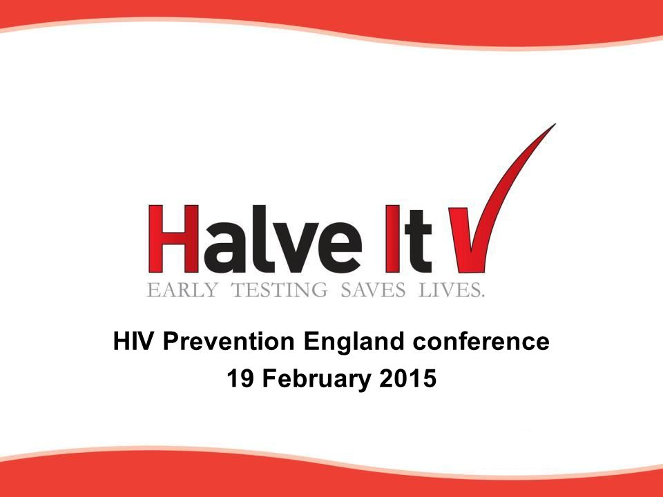 HIV Prevention England conference 19 February 2015