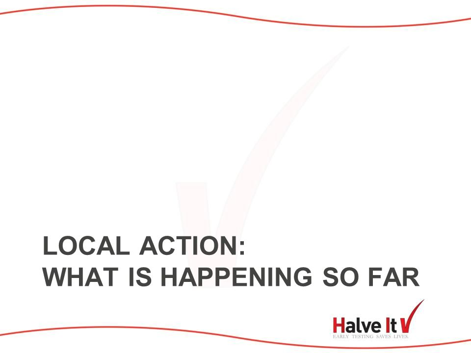 LOCAL ACTION: WHAT IS HAPPENING SO FAR