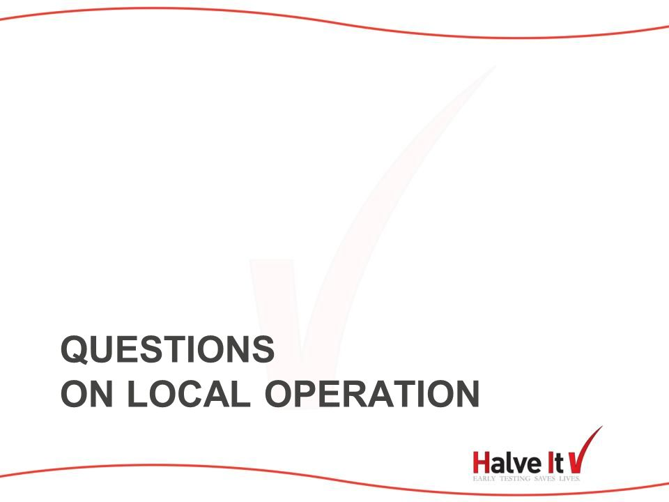 QUESTIONS ON LOCAL OPERATION