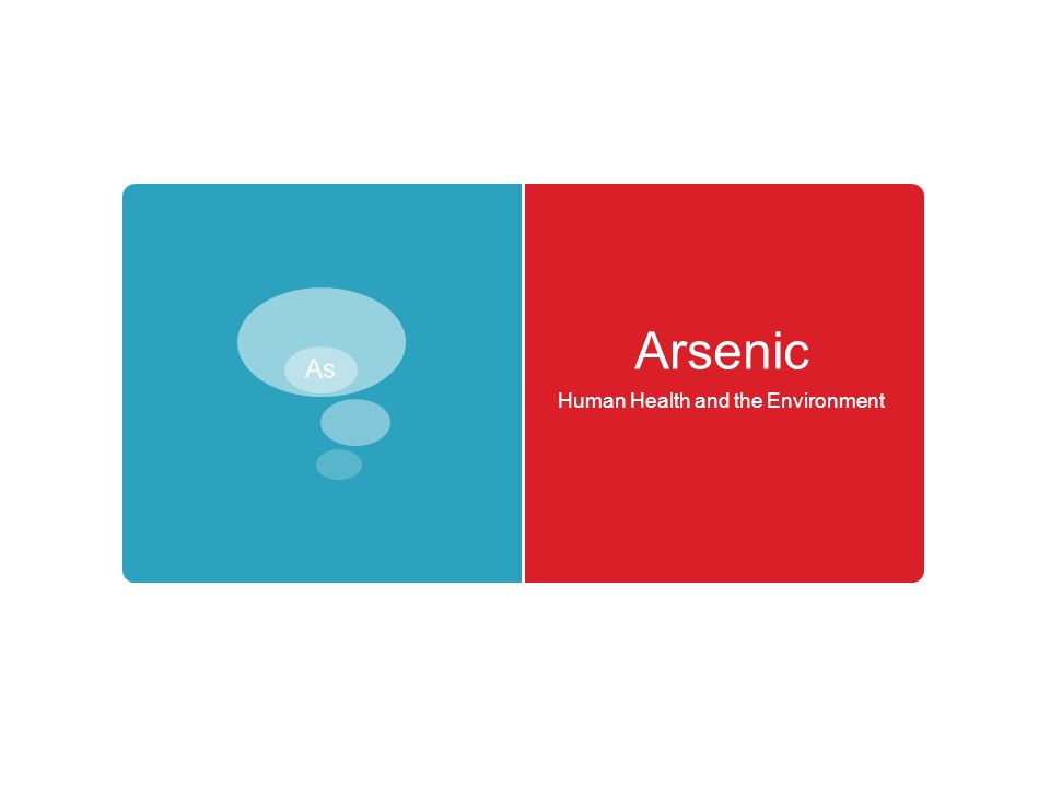 Arsenic Human Health and the Environment