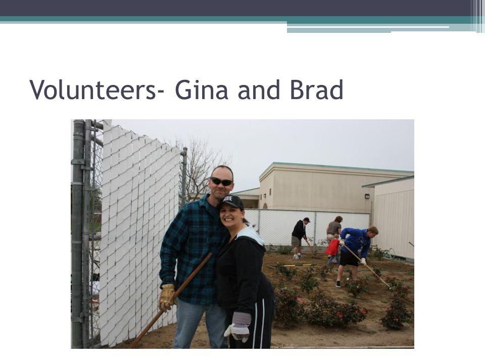 Volunteers- Gina and Brad