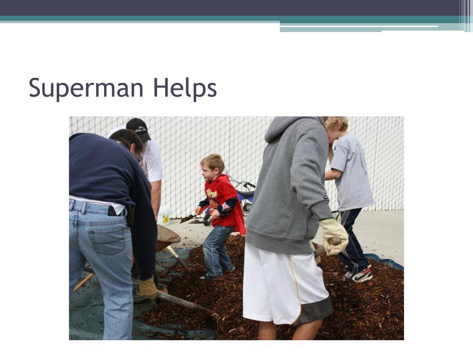 Superman Helps