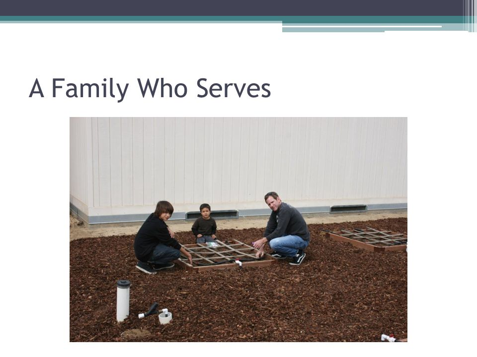 A Family Who Serves