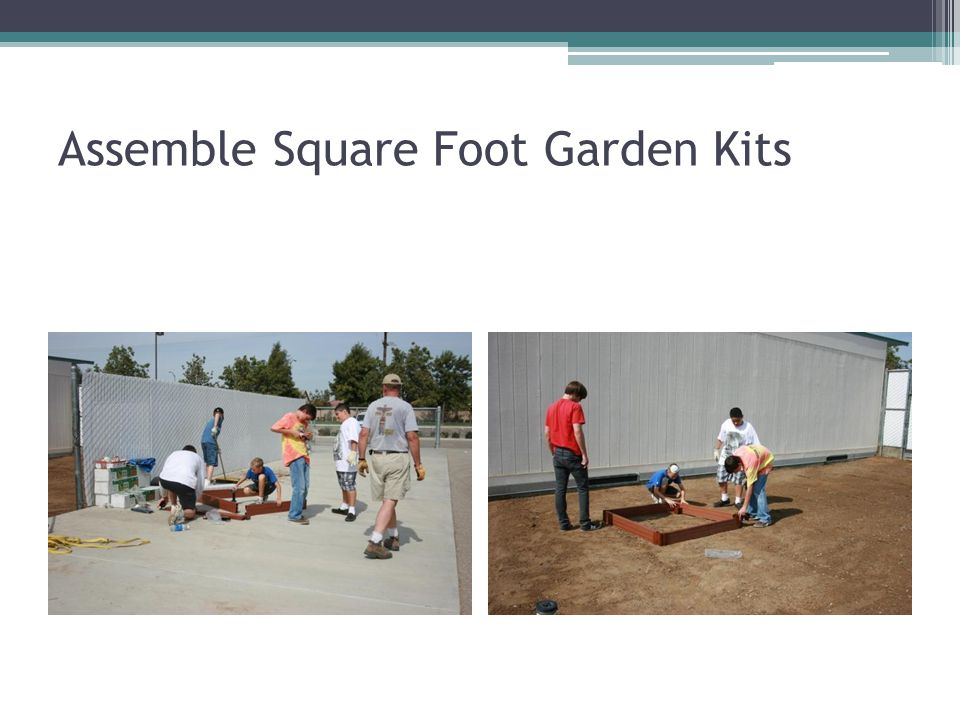 Assemble Square Foot Garden Kits