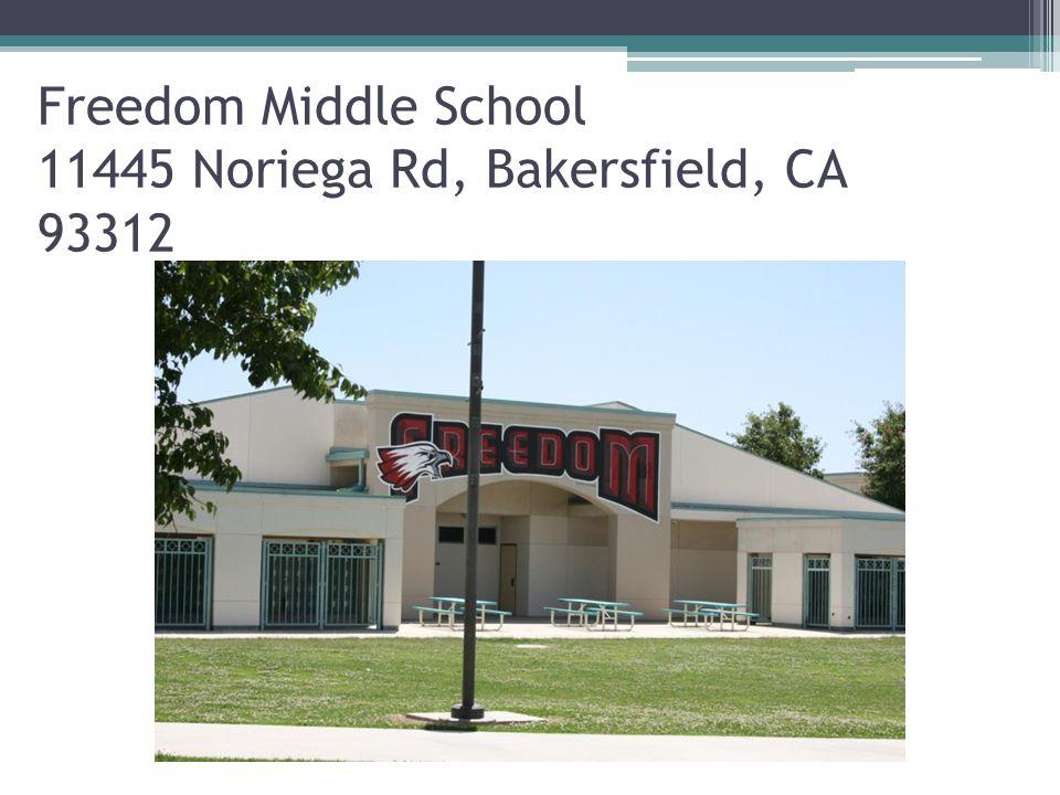Freedom Middle School 11445 Noriega Rd, Bakersfield, CA 93312