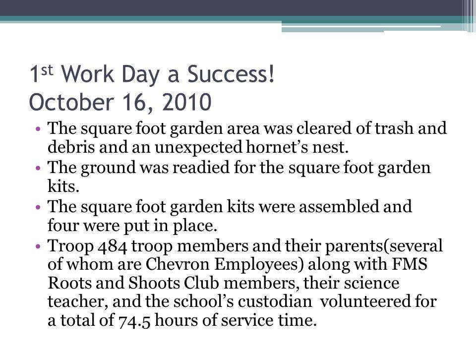 1 st Work Day a Success.