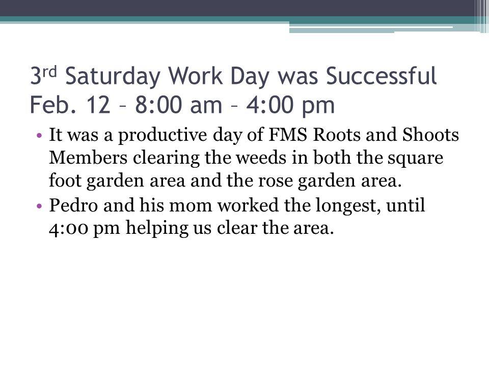 3 rd Saturday Work Day was Successful Feb.