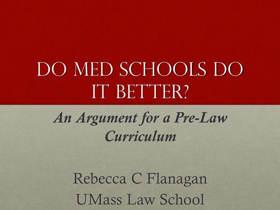 Do Med schools do it better.
