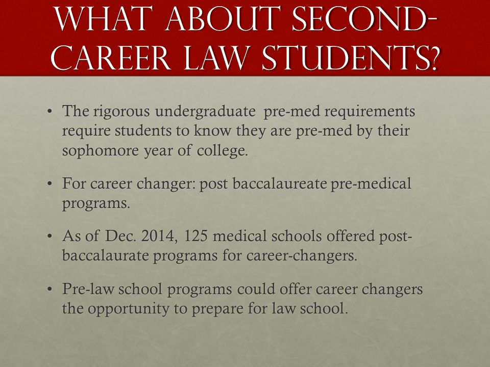 What about second- career law students.