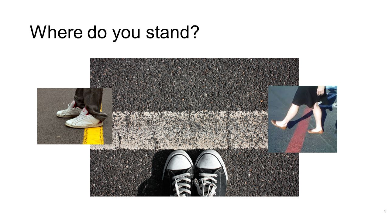 Where do you stand 4