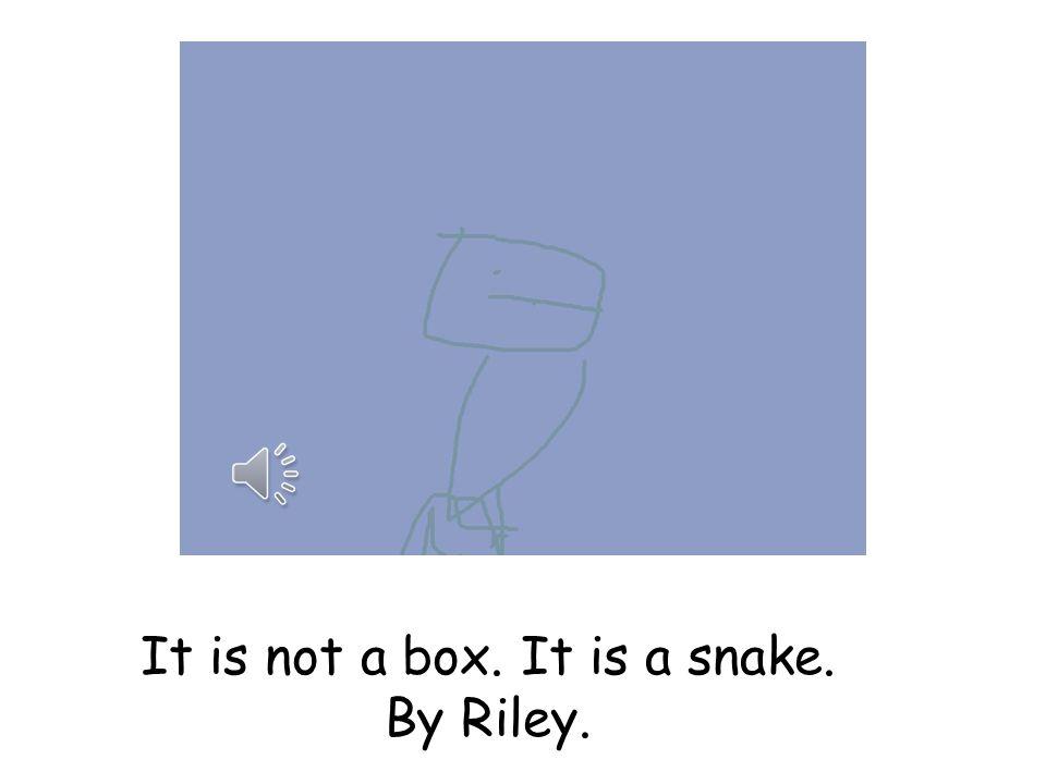 It is not a box. It is a robot. By Owen