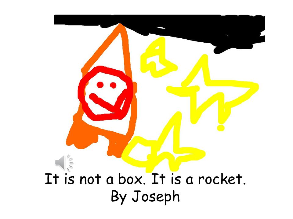 It is not a box. It is a rocket. By Joseph I Thisi