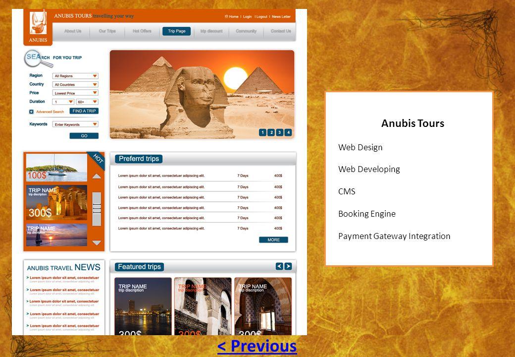 Anubis Tours Web Design Web Developing CMS Booking Engine Payment Gateway Integration < Previous
