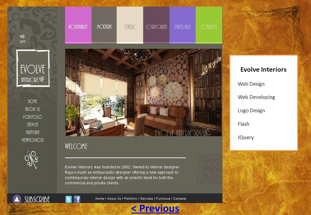 Evolve Interiors Web Design Web Developing Logo Design Flash JQuery < Previous