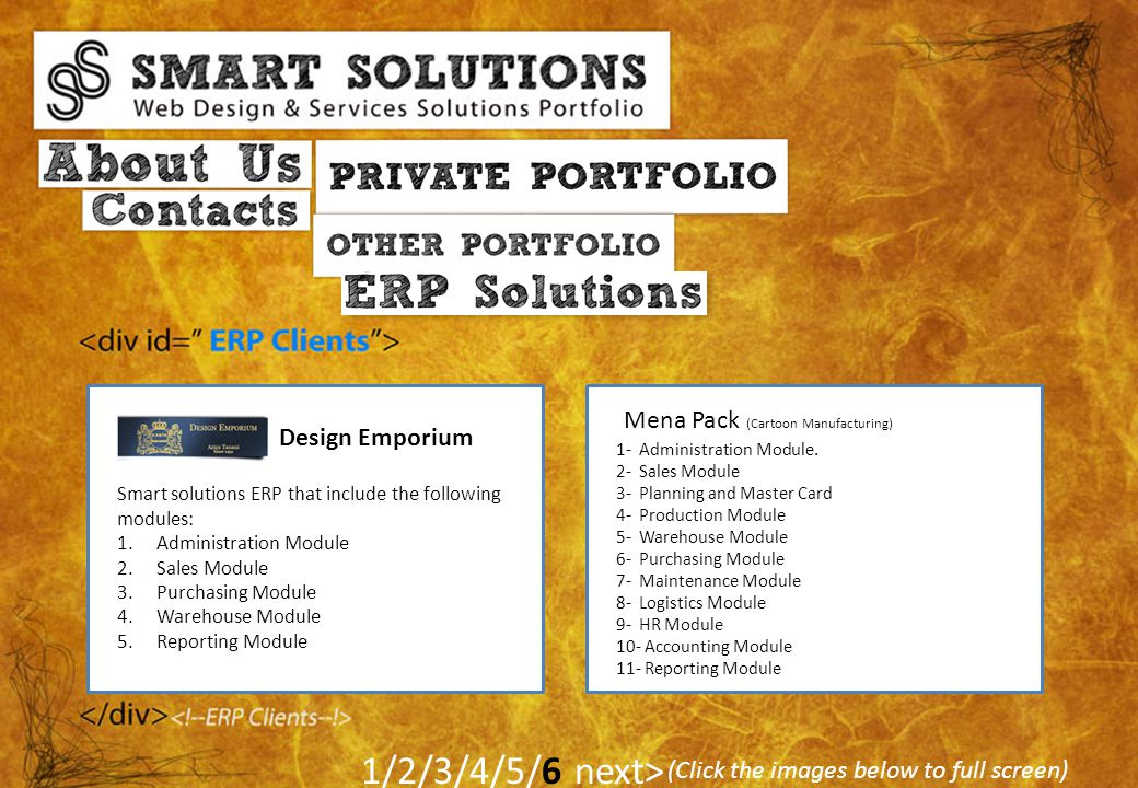 (Click the images below to full screen) 1/2/3/4/5/6 next> Smart solutions ERP that include the following modules: 1.Administration Module 2.Sales Modu